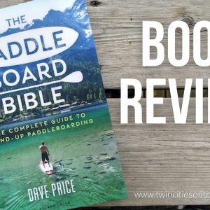 Book Review: The Paddleboard Bible