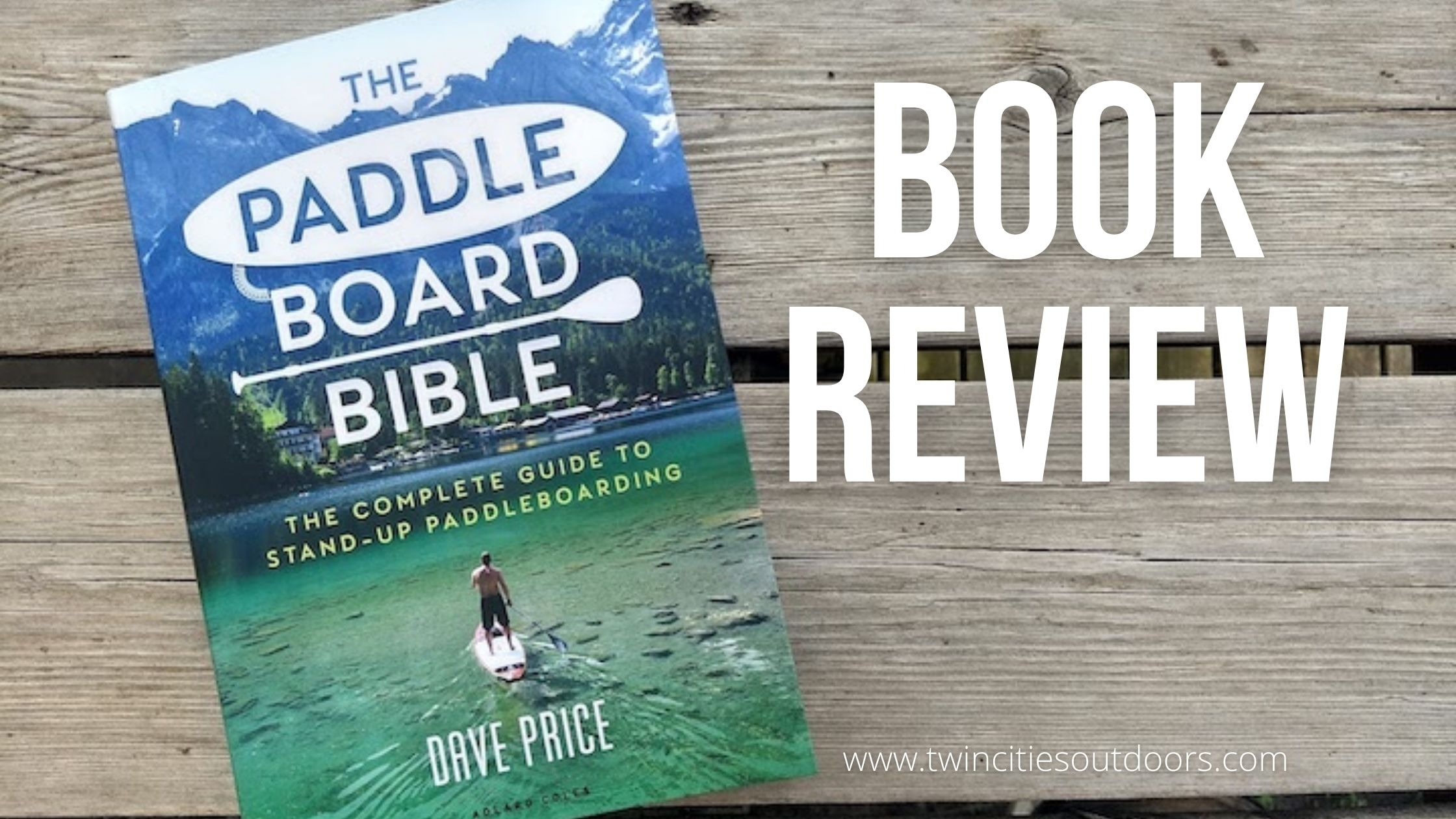 book review: paddleboard bible